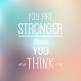Quote Typo Background - Stronger. Inspirational Typographic Quote - You Are Stronger Royalty Free Stock Photos