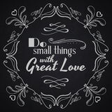 Quote typographical background. Do small things with great love. Stock Photos