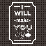 Quote Typographical Background. I will make you cry. Quote Typographical Background. Vintage vector illustration with onion Royalty Free Stock Image