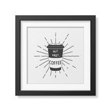 Quote typographical Background in the realistic. But first, coffee - Quote typographical Background in realistic square black frame on white background. Vector Royalty Free Stock Image
