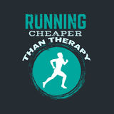 Quote typographical background about running. Running cheaper then therapy. Quote typographical background about running with illustration of runner. Silhouette stock illustration