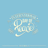 Quote typographical background. Vector international day of peace. Quote typographical background with trendy unique hand writing lettering and line hand drawn Stock Photo