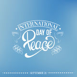 Quote typographical background. Vector international day of peace. Quote typographical background with trendy unique hand writing lettering and line hand drawn Stock Photos