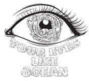 Quote typographical background. Your eyes like ocean.Vector quote typographical background with sketch of eyes with fish and waves in pupil made in hand drawn Royalty Free Stock Photo