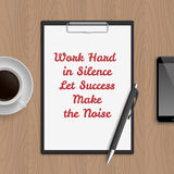 Quote: work hard in silence let sucsess make the noise Royalty Free Stock Photos