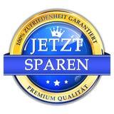 Räddning nu garanterad tillfredsställelse 100% - tysk etikett Royaltyfri Bild