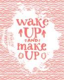 Réveillez et composez - la citation de lettrage d'amusement environ Image stock