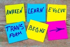 Réveillez-vous, apprenez, évoluez, transformez et devenez - nouveau inspiré Photos libres de droits