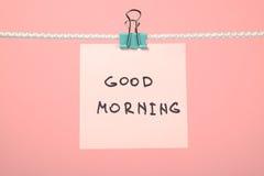 "Różowa papier notatka na clothesline z teksta ""Good Morning† Obrazy Royalty Free"