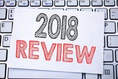 Ręcznie pisany teksta podpis pokazuje 2018 przegląd Biznesowy pojęcia writing dla informacje zwrotne Na postępie pisać na kleisty Zdjęcie Royalty Free