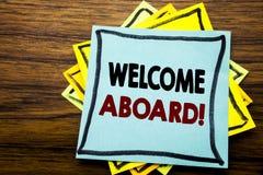 Ręki writing teksta podpisu inspiraci seansu powitanie Aboard Biznesowy pojęcie dla powitania Łączy członka pisać na kleistej nut obraz royalty free