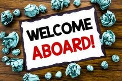 Ręki writing teksta podpisu inspiraci seansu powitanie Aboard Biznesowy pojęcie dla powitania Łączy członka pisać na kleistej nut zdjęcie stock