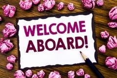 Ręki writing teksta podpisu inspiraci seansu powitanie Aboard Biznesowy pojęcie dla powitania Łączy członka pisać na kleistej nut obrazy stock