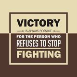 r Победа всегда возможна для человека который отказывает остановить воевать иллюстрация вектора