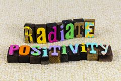 Free Radiate Positivity Positive Thinking Attitude Happiness Kindness Love Help Stock Images - 166904604