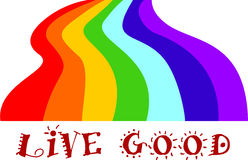 Rainbow. Multicolored stripes of the rainbow and words Live good Stock Illustration
