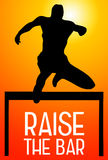 Raise the bar. Get results and be successful Stock Photo