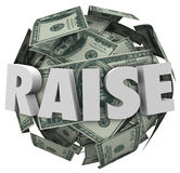 Raise 3d Word Pay Increase More Money Income Compensation. Raise word in 3d letters on a ball or sphere of hundred dollar bills to illustrate more money, income Stock Photos