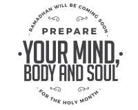 Ramadhan verrà presto, prepara la vostra mente, anima e corpo per il mese santo illustrazione vettoriale