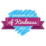 Random acts of kindness day greeting emblem. Random acts of kindness day emblem isolated vector illustration on white background. 17 february world altruistic Royalty Free Stock Photos