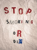 Ransom note with text stop smoking or die Stock Photography