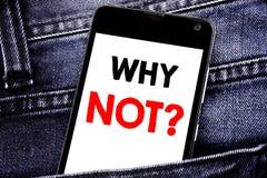 Rappresentazione del testo di scrittura perché non domanda Concetto di affari per il telefono cellulare mobile scritto motivazion Fotografie Stock Libere da Diritti