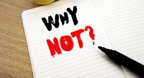 Rappresentazione scritta a mano di titolo del testo perché non domanda Scrittura di concetto di affari per la motivazione di dire Fotografia Stock Libera da Diritti