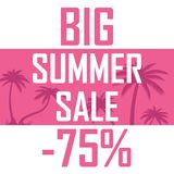 Sale of summer goods, poster discounts for 75 percent. A raster drawing of a poster on the crown of a large summer sale, a discount of 75 percent Royalty Free Stock Photo