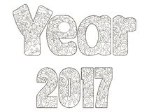 Raster illustration 2017 year inscription coloring antistress. Raster illustration 2017 year inscription coloring anti-stress. Tattoo, coloring page, t-shirt Royalty Free Stock Image