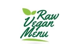 Green leaf Raw Vegan Menu hand written word text for typography logo design. Raw Vegan Menu hand written word text for typography design in green color with leaf stock illustration