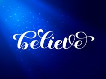 Ray of light in deep water. Believe brush  lettering. Vector illustration. stock image