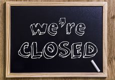 We're closed Royalty Free Stock Photo
