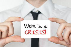 We're in a crisis Stock Image
