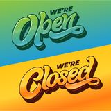 WE`RE OPEN and WE`RE CLOSED typography for the design of the sign on the door of a shop, cafe, bar or restaurant. Vector stock photos