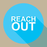 Reach out. A flat style illustration of a round sign with the text 'reach out Stock Image