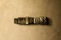 REACTIONS - close-up of grungy vintage typeset word on metal backdrop. Royalty free stock illustration.  Can be used for online banner ads and direct mail Stock Photo