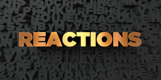 Reactions - Gold text on black background - 3D rendered royalty free stock picture. This image can be used for an online website banner ad or a print postcard Stock Images