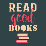 Read good books Royalty Free Stock Photo