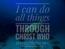 I Can Do All Things Through Christ Who Strengthens Me design for Christianity with underwater background. Read inspirational Bible verses and quotes that will stock images