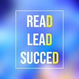 Read, lead, succeed. Education quote with modern background. Illustration royalty free illustration