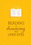 Reading Is Dreaming With Open Eyes. Motivation Quote Poster With Opened Book Illustration On Rusty Background.  Royalty Free Stock Photo