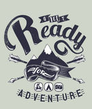 Ready for adventure. Vector illustration ideal for printing on apparel clothes Royalty Free Stock Image