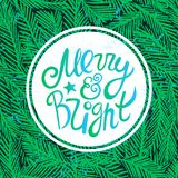 Ink hand drawn background with Merry and bright lettering on the fir tree branches seamless pattern. Ready for cards, posters, other prints etc Stock Images