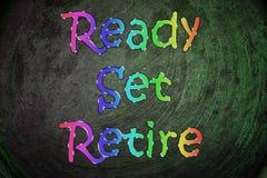 Ready Set Retire Concept. Text Stock Images