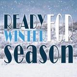 Ready for winter season message Stock Photos