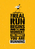 The Real Run Begins The Moment You Forget You Are Running. Sport Marathon Motivation Quote. Sport Concept. The Real Run Begins The Moment You Forget You Are Stock Photo