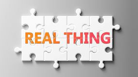 Free Real Thing Complex Like A Puzzle - Pictured As Word Real Thing On A Puzzle Pieces To Show That Real Thing Can Be Difficult And Stock Photo - 164220190
