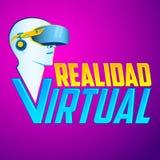 Realidad Virtual - Virtual Reality spanish text Stock Photography