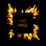 Realistic Fire Flame. Vector square frame of flame light and the words Hot Price Royalty Free Stock Images