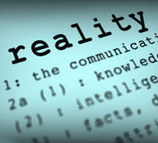 Reality Definition Shows Certainty And Facts. Reality Definition Showing Certainty Truth And Facts Stock Image
